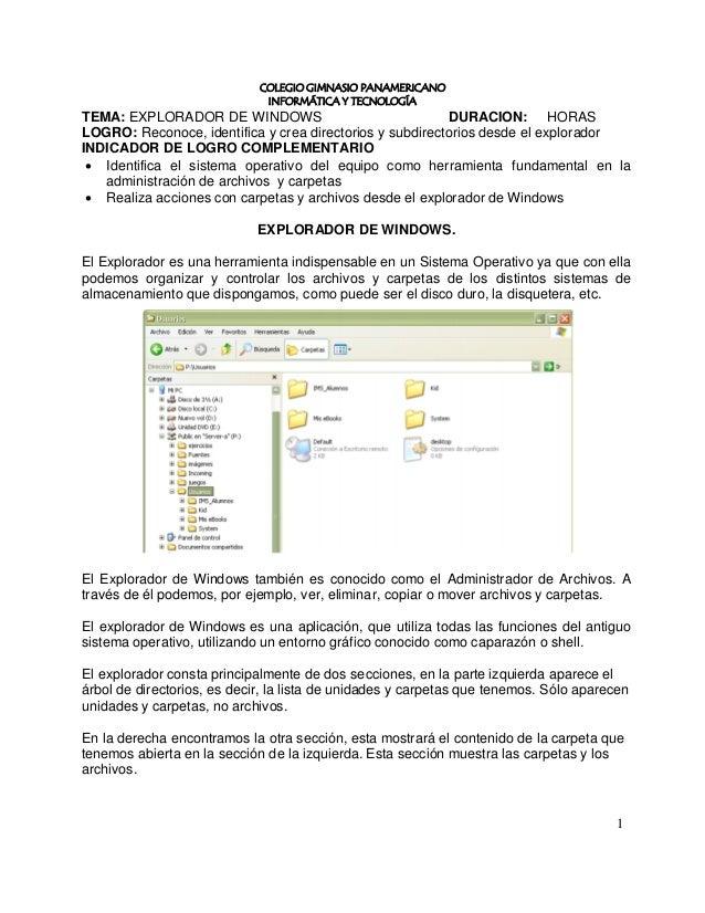 COLEGIO GIMNASIO PANAMERICANO                              INFORMÁTICA Y TECNOLOGÍATEMA: EXPLORADOR DE WINDOWS            ...