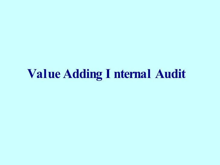 3a   5   Value Adding Internal Audit