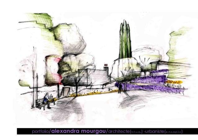 portfolio/alexandra mourgou/architecte(n.t.u.a.) -urbaniste(e.n.s.a.p.l.v)