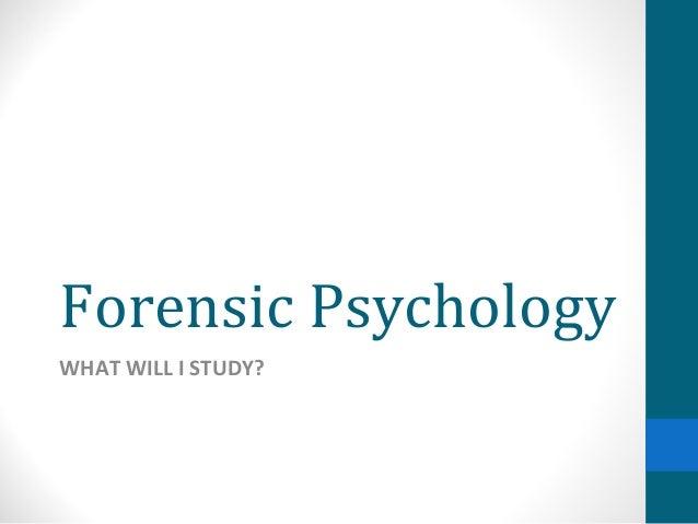 Forensic Psychology b com it subjects