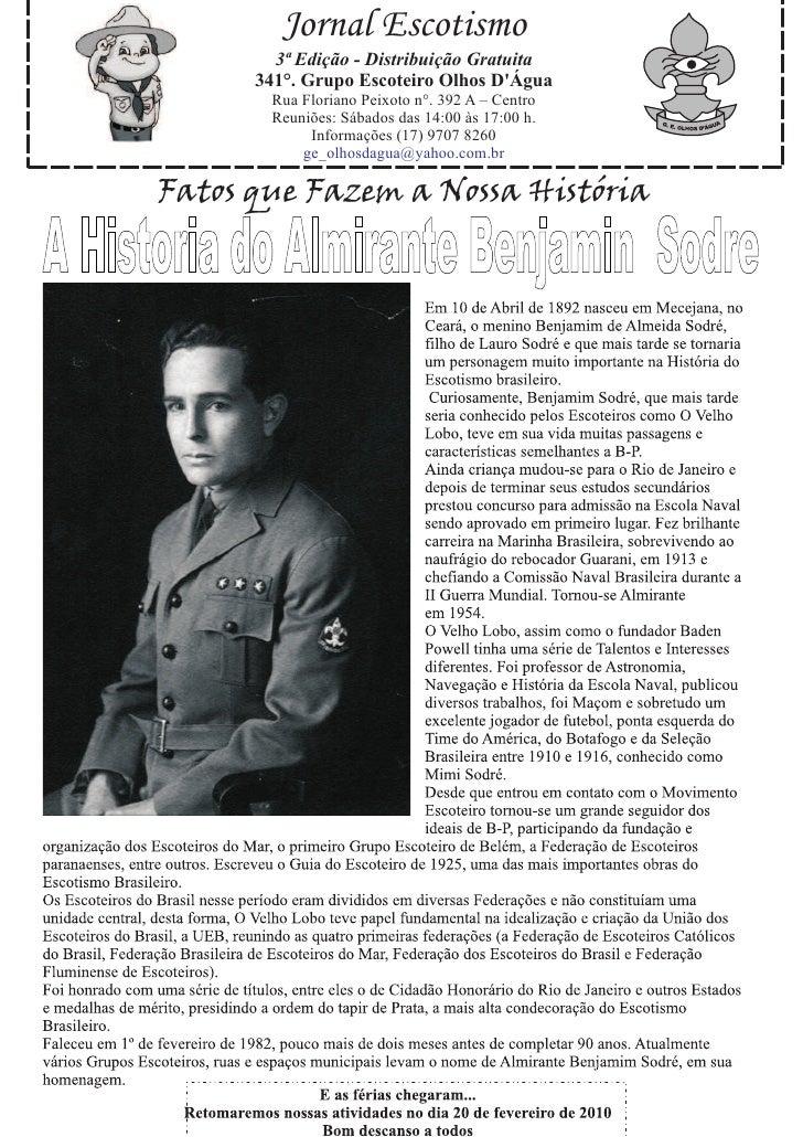 Jornal Escotismo         3ª Edição - Distribuição Gratuita       341°. Grupo Escoteiro Olhos D'Água        Rua Floriano Pe...