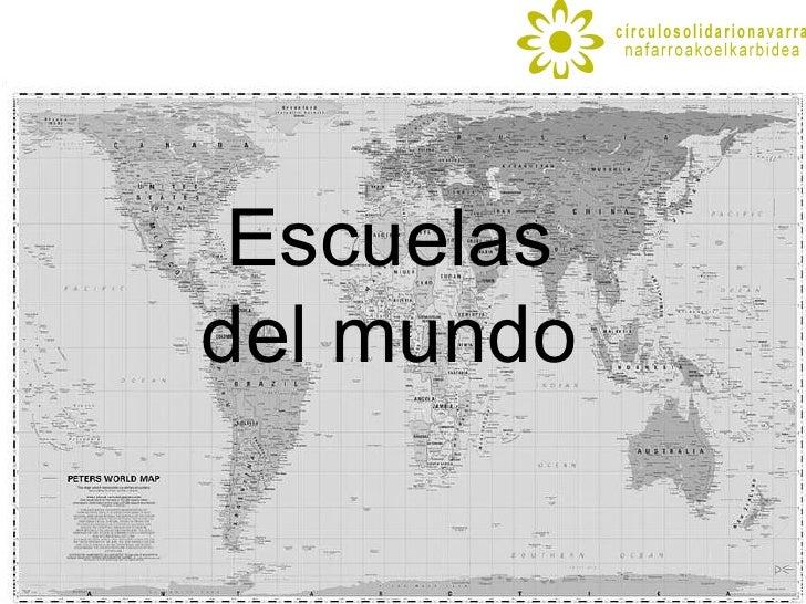 Escuelas del mundo