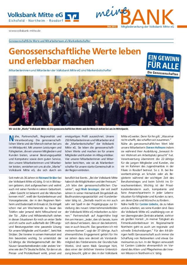Genossenschaftliche Werte und Mitarbeiterteam als Markenbotschafter Nähe, Partnerschaft, Regionalität und Verantwortung: D...