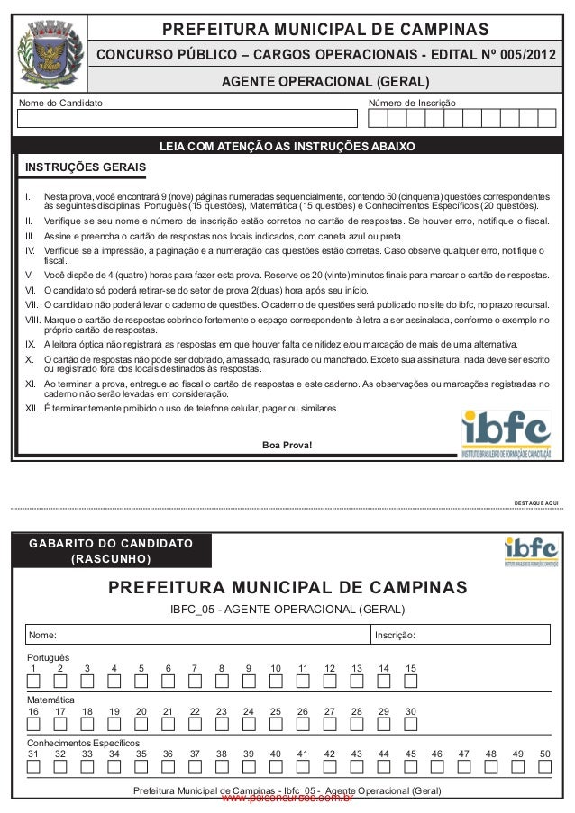 PREFEITURA MUNICIPAL DE CAMPINAS  CONCURSO PÚBLICO – CARGOS OPERACIONAIS - EDITAL Nº 005/2012 AGENTE OPERACIONAL (GERAL)  ...