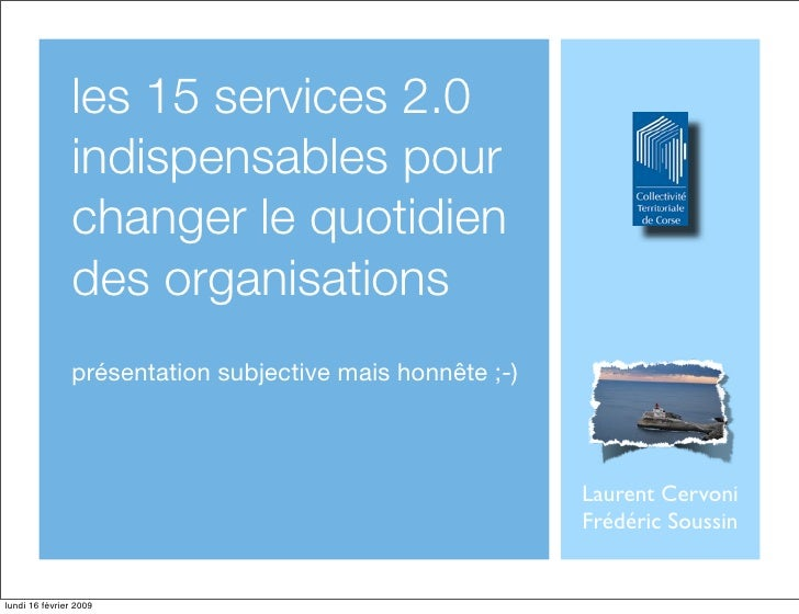 les 15 services 2.0                indispensables pour                changer le quotidien                des organisation...