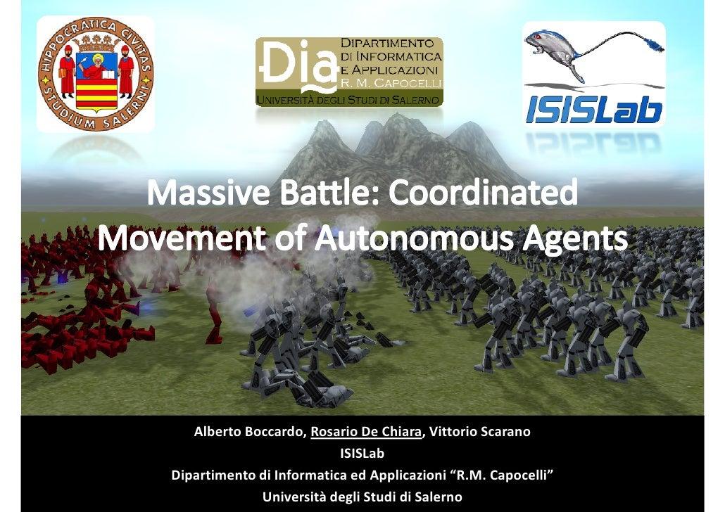Alberto Boccardo, Rosario De Chiara, Vittorio Scarano                           ISISLab Dipartimento di Informatica ed App...