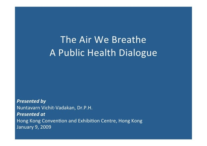 Civic Exchange 2009 The Air We Breathe Conference - The Bangkok Experience