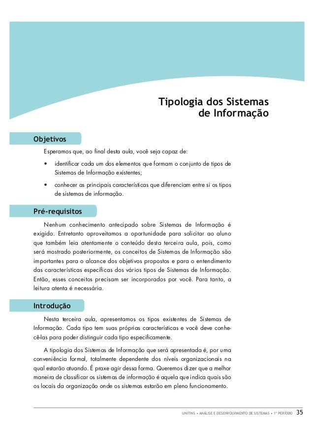 AULA 3 • FUNDAMENTOS DE SISTEMAS DE INFORMAÇÃO  Tipologia dos Sistemas de Informação Objetivos Esperamos que, ao final dest...