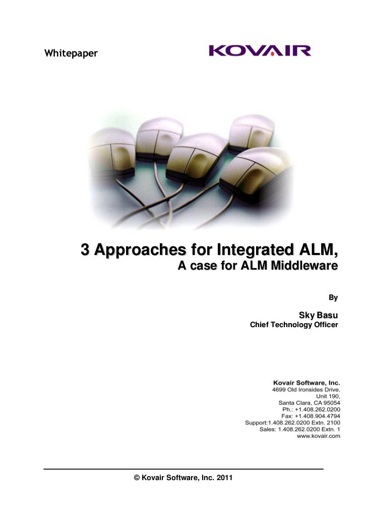 Whitepaper      3 Approaches for Integrated ALM,                         A case for ALM Middleware                        ...