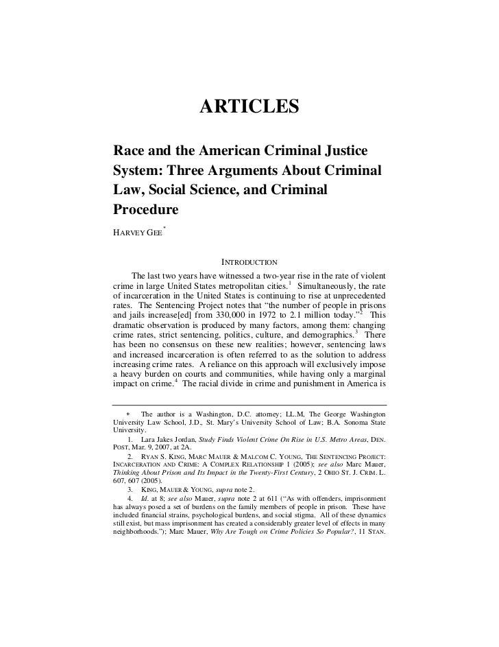 ARTICLESRace and the American Criminal JusticeSystem: Three Arguments About CriminalLaw, Social Science, and CriminalProce...