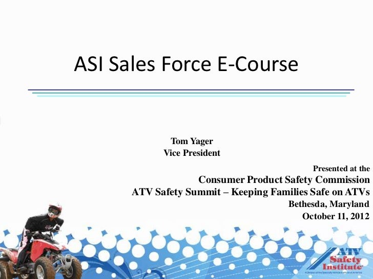 ATV Safety Summit: Consumer Awareness ATV Dealers/Teens - Sales Force E-Course