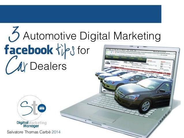 3 automotive digital marketing facebook tips for car dealers