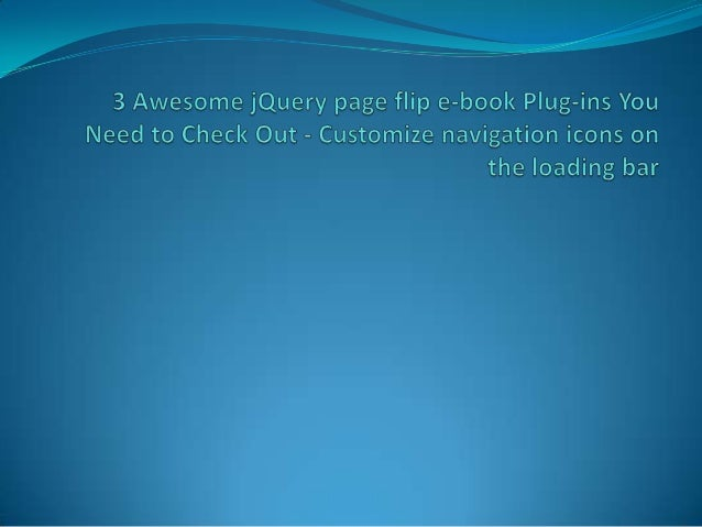 3 awesome j query page flip ebook plugins you need to check out   customize navigation icons on the loading bar