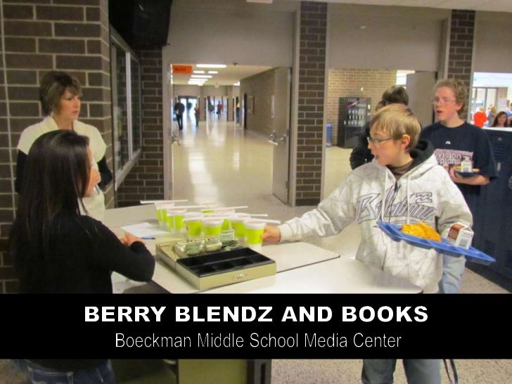 Once students get their lunches they proceed to the media center,Berry Blendz are sold through the Special Education Depar...
