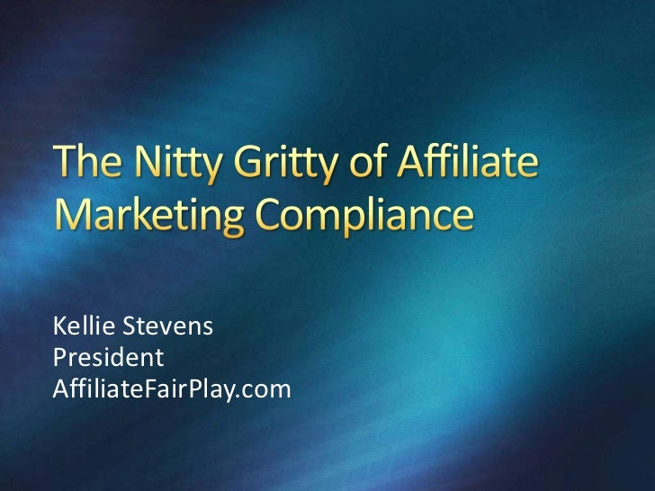 The Nitty Gritty of Affiliate Marketing Compliance
