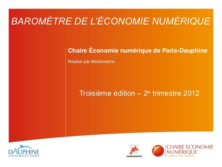 Chaire Économie numérique de Paris-DauphineRéalisé par Médiamétrie     Troisième édition    2e trimestre 2012