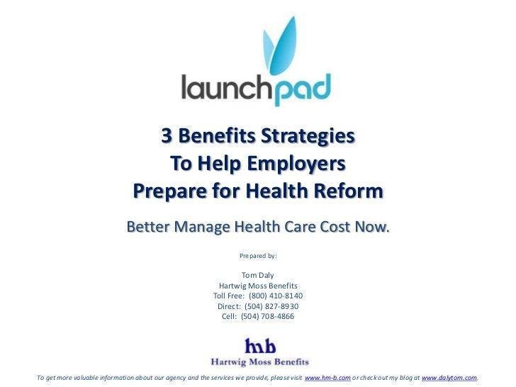 3 benefit strategies to prepare for health reform   lp