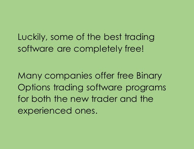 Free software to trade binary options