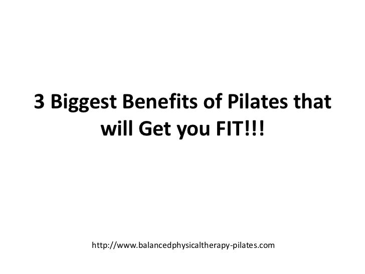 3 biggest benefits of pilates that will get you fit
