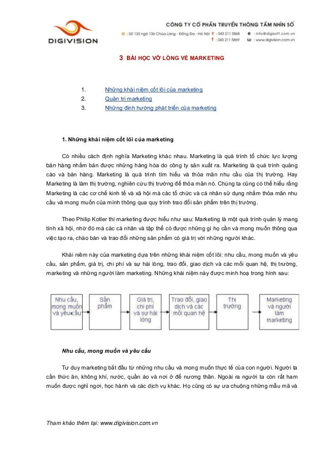 3 BÀI HỌC VỠ LÒNG VỀ MARKETING  1.  Những khái niệm cốt lõi của marketing  2.  Quản trị marketing  3.  Những đinh hướng ph...