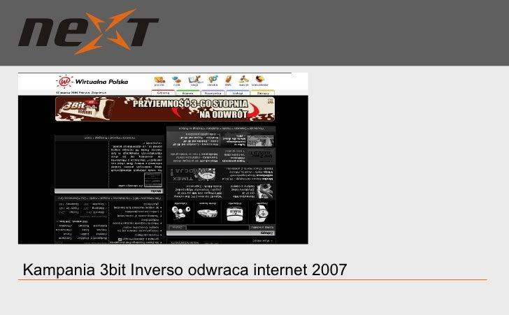 Kampania 3bit Inverso odwraca internet 2007