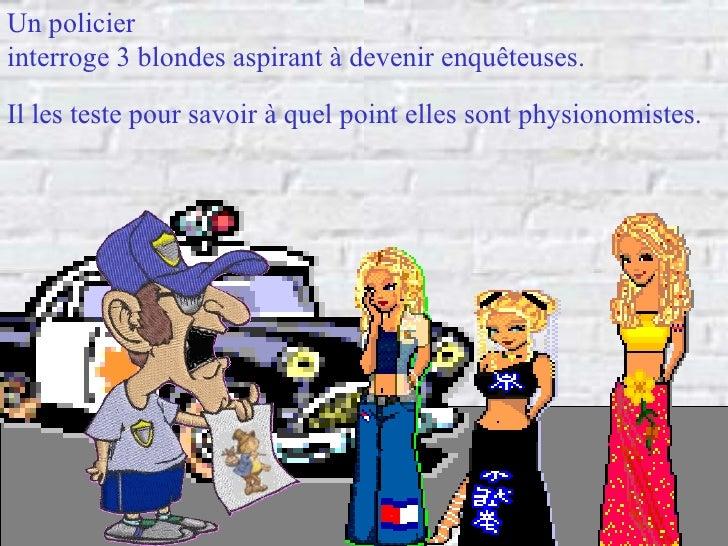 3 Blondes Enqueteuses