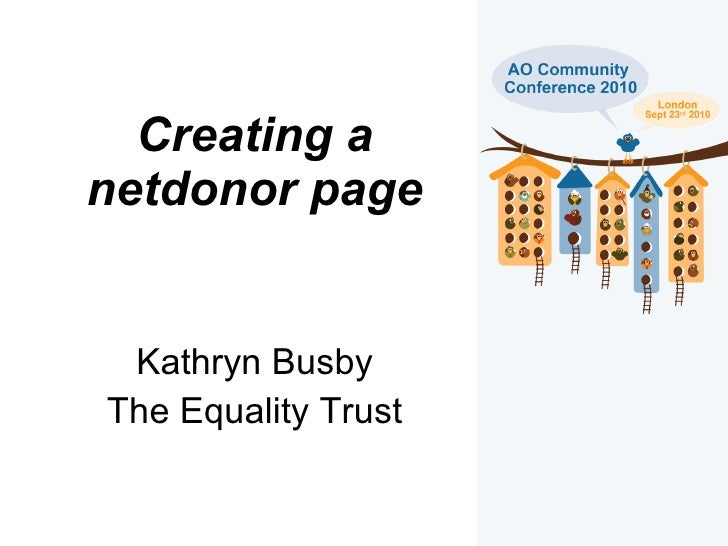 Creating a netdonor page Kathryn Busby The Equality Trust