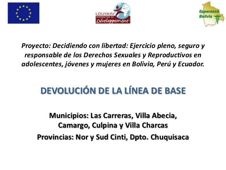 Proyecto: Decidiendo con libertad: Ejercicio pleno, seguro y responsable de los Derechos Sexuales y Reproductivos enadoles...