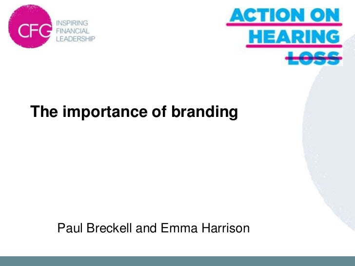 The importance of branding   Paul Breckell and Emma Harrison