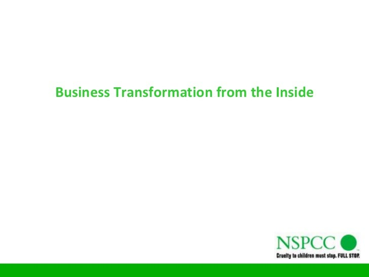Business Transformation from the Inside<br />