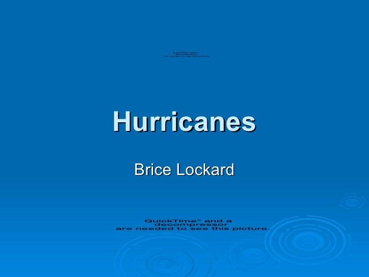 Brice - Hurricane Presentation