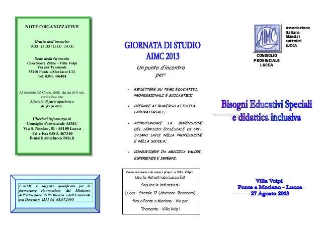 NOTE ORGANIZZATIVE Orario dell'incontro 9.00 -13.00 /15.00 -19.00 Sede della Giornata Casa Suore Zitine - Villa Volpi Via ...
