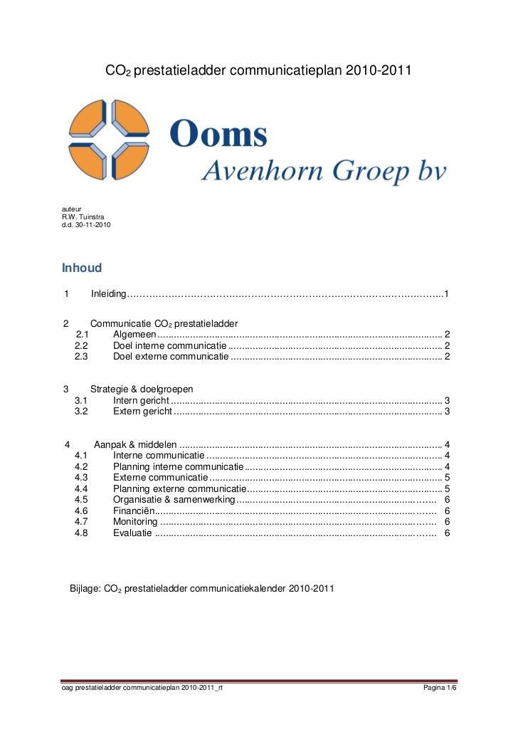 CO2 prestatieladder communicatieplan 2010-2011auteurR.W. Tuinstrad.d. 30-11-2010Inhoud1          Inleiding…………………………………………...