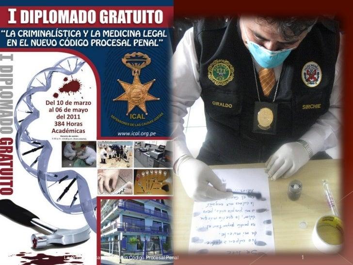 La Criminalística en el Nuevo Código Procesal Penal   1