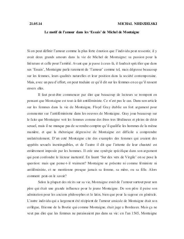 21.05.14 MICHAL NIEDZIELSKI Le motif de l'amour dans les 'Essais' de Michel de Montaigne Si on peut définir l'amour comme ...