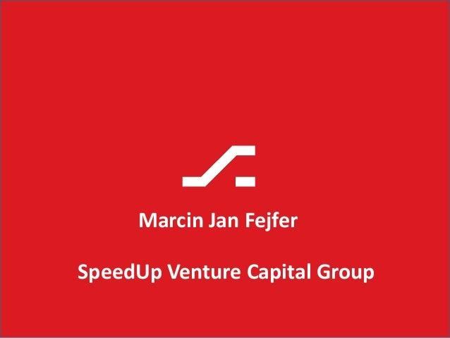 Marcin Jan Fejfer SpeedUp Venture Capital Group