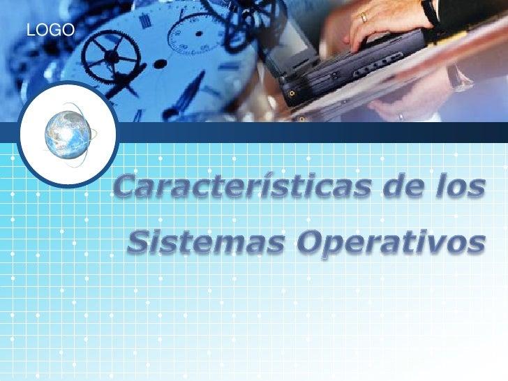 3 características de los sistemas operativos