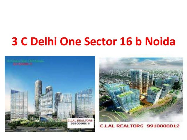 3C DELHI ONE OFFICE SPACE
