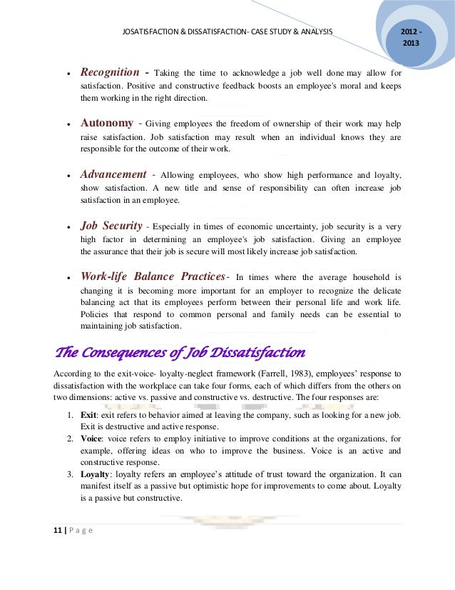 job satisfaction and dissatisfaction in working Job satisfaction was most strongly that the relationship between job satisfaction and health will be aspects of work causing most job dissatisfaction.