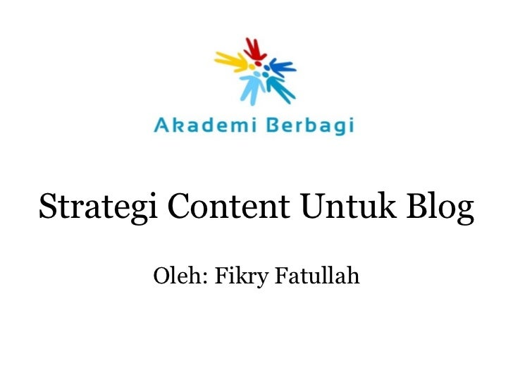 <ul><li>Strategi Content Untuk Blog
