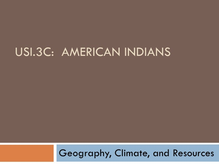 3c geography, climate,_resources