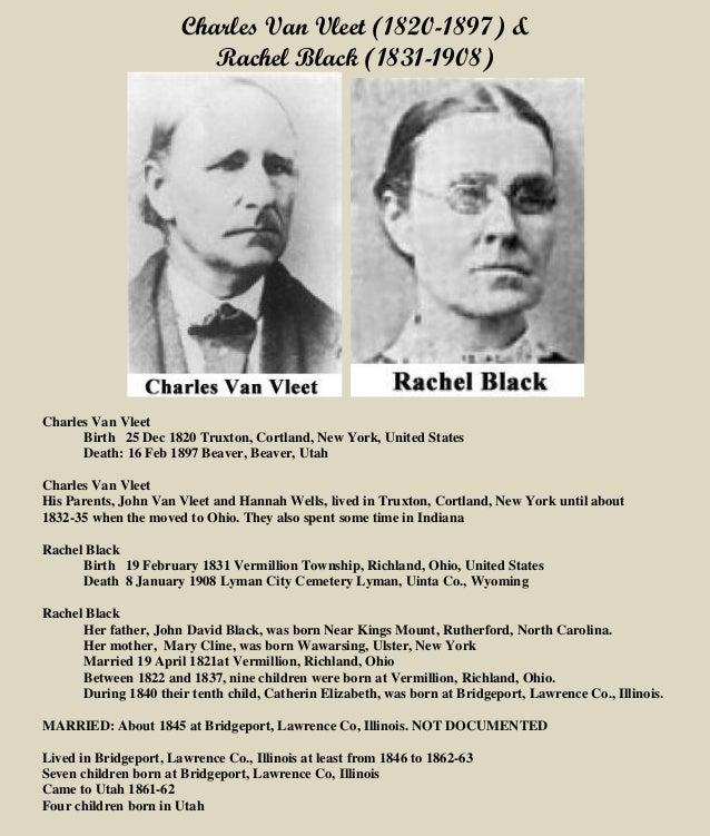 Charles Van Vleet (1820-1897) & Rachel Black (1831-1908) Charles Van Vleet Birth 25 Dec 1820 Truxton, Cortland, New York, ...