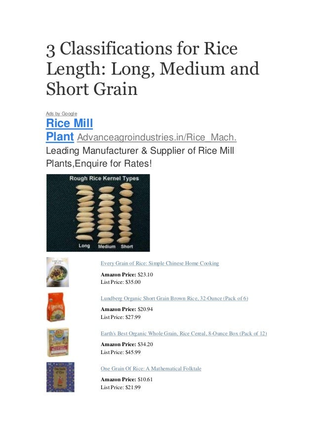 3 Classifications for RiceLength: Long, Medium andShort GrainAds by GoogleRice MillPlant Advanceagroindustries.in/Rice_Mac...
