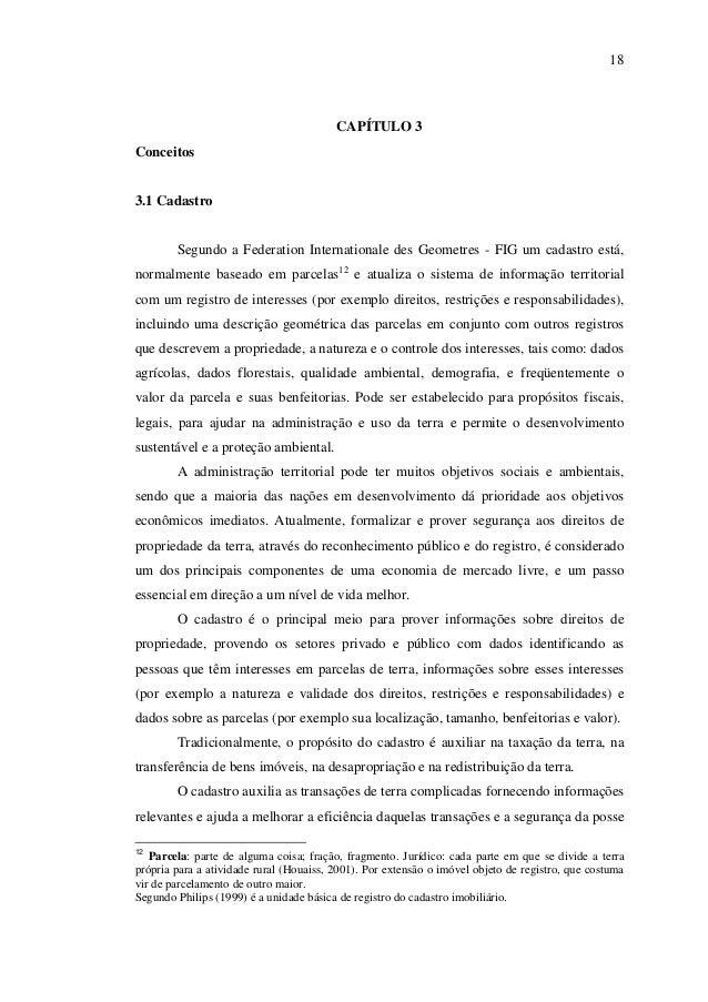18                                         CAPÍTULO 3Conceitos3.1 Cadastro        Segundo a Federation Internationale des ...
