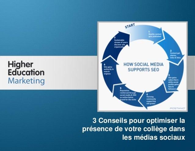 3 Conseils pour optimiser la présence de votre collège dans les médias sociaux  3 Conseils pour optimiser la présence de v...
