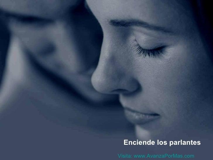 Enciende los parlantesVisita: www.AvanzaPorMas.com