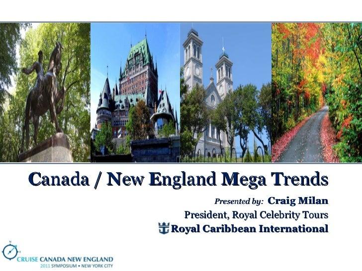 3 craig milan   2011 0616 - panel 2 - canada new england mega trends
