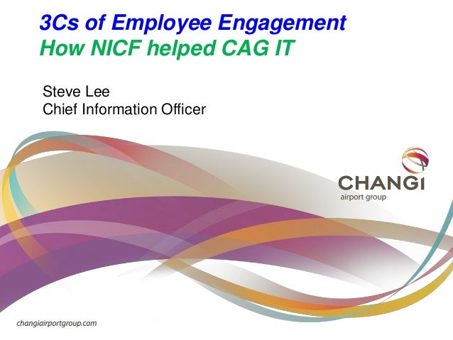 3 Cs of Employee Engagement: How NICF Helped Changi Airport Group IT