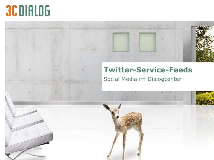 3C DIALOG Twitter als Serviceleistung