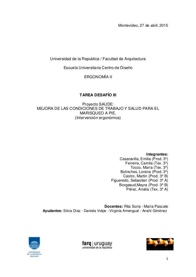 1 Montevideo, 27 de abril, 2015 Universidad de la Republica / Facultad de Arquitectura Escuela Universitaria Centro de Dis...